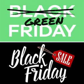 هل يخلع الجمعة الأسود يوم الحسومات الضخمة ثوبه ويرتدي الأخضر قريبا؟